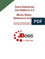 JBoss Enterprise SOA Platform-4.3-JBoss Rules Reference Guide-En-US