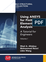 Using ANSYS for Finite Element Analysis, Volume I A Tutorial for Engineers by Wael A. Altabey, Mohammad Noori, Libin Wang.pdf