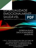 Espiritualidade Emocionalmente Saudável - apresentação - aula 2