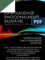 Espiritualidade Emocionalmente Saudável - apresentação - aula 4
