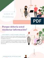 Desarrollo de La Comunidad Recolectar Información Sobre El Problema