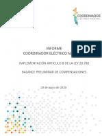 INFORME COORDINADOR ELÉCTRICO NACIONAL IMPLEMENTACIÓN ARTICULO 8 DE LA LEY 20.780 BALANCE PRELIMINAR DE COMPENSACIONES 20 de mayo de 2020