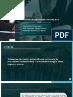 Estimaciones de pasivos ambientales para acrecentar la contabilidad tridimensional y la sostenibilidad integral en las empresas mineras