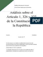 Análisis sobre Art. 1, 326 y 327 de la Const. de la República.