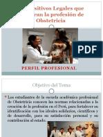 CLASE 1 Dispositivos Legales que amparan la profesión de Obstetricia