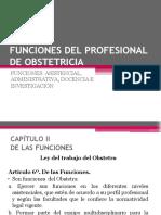 CLASE 2 FUNCIONES DEL PROFESIONAL DE OBSTETRICIA
