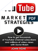 YouTube Marketing Strategies - How to get thousands of YouTube Channel subscribers and millions of video views with David Walsh ( PDFDrive.com ).pdf