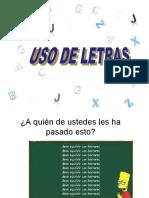 7. USO DE LAS LETRAS PARTE 1