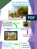 La Educacion de Los Pueblos Primitivos EDWIN PEREZ PAREDES 19-EPDS-1-102.