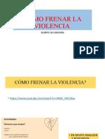 CÓMO FRENAR LA VIOLENCIA