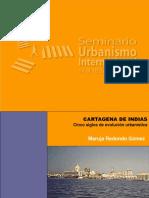 CARTAGENA DE INDIAS. Maruja Redondo Gómez. Cinco siglos de evolución urbanística