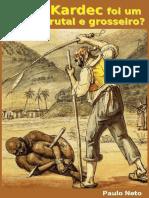 Allan Kardec foi um racista brutal e grosseiro (refutação)-ebook.pdf