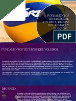 fundamentos técnicos del voleibolRecepción, remate y