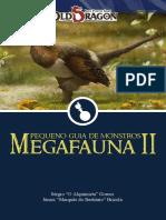 Pequeno Guia de Monstros - Megafauna II