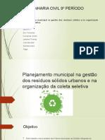 Planejamento municipal na gestão dos resíduos sólidos urbanos