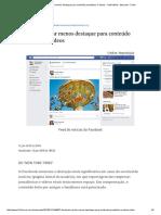Facebook vai dar menos destaque para conteúdo jornalístico e vídeos - 12_01_2018 - Mercado - Folha