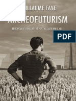 Faye, Guilliaume - Archeofuturism_ European Visions of the Post-Catastrophic Age copy