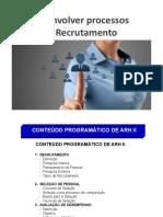 Técnicas de Recrutamento e selecção 1ªParte