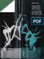 Suspensões Da Percepção - Atenção, Espetáculo Cultura Moderna (J Crary)