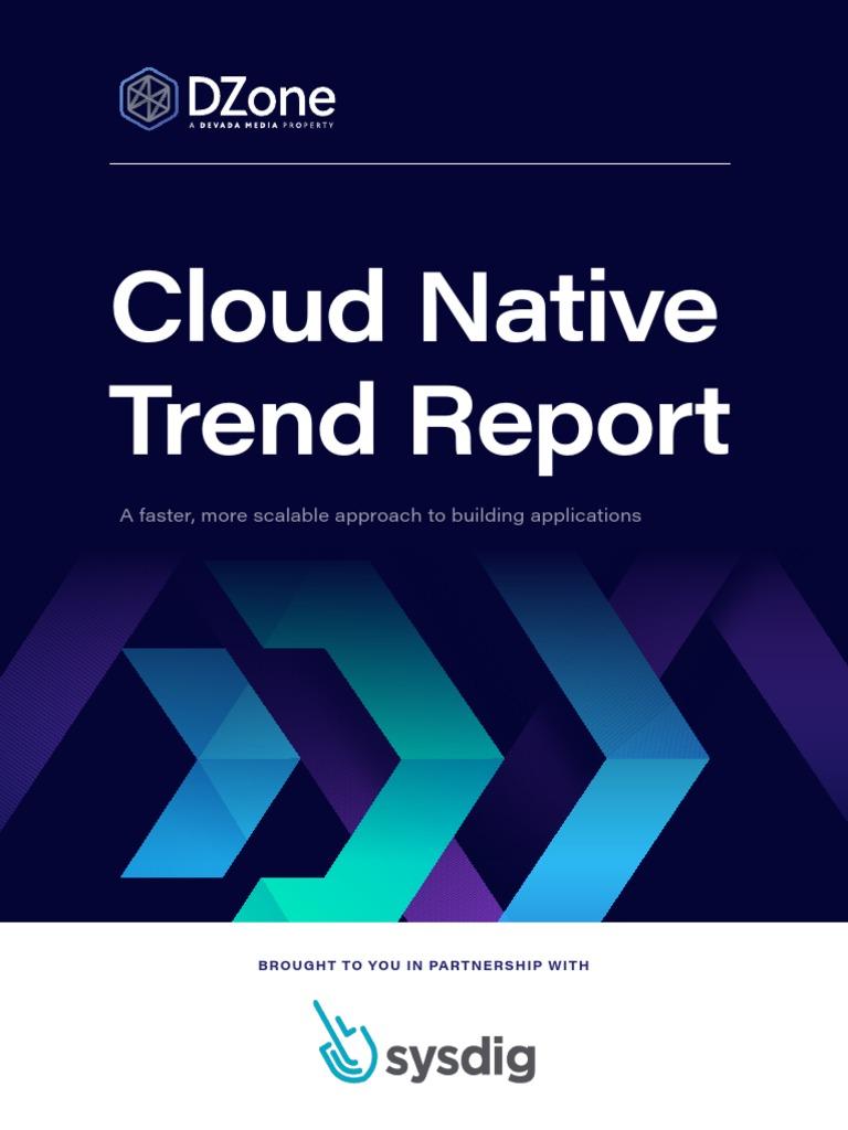 Dzone Cloudnative Trendreport Cloud Computing Software As A Service