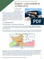 Brasil, Monte Roraima – Uma escalada ao mundo perdido (Vídeo UFO)