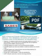 Foro XIX  Pequeñas Centrales Hidroelectricas para el Desarrollo de Comunidades Remotas