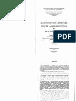 (BURGORGUE-LARSEN) LES INTERACTIONS NORMATIVES DE DROIT DE L'UNION EUROPEENNE ET DROIT INTERNATIONAL