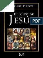 Drews Arthur. El mito de Jesús.
