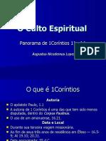 Augustus Nicodemus - O Culto Espiritual (1Co 11 a 14)