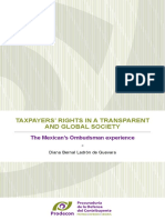 TAXPAYERS' RIGHTS IN A TRANSPARENT AND GLOBAL SOCIETY, the Mexican´s Ombudsman experience