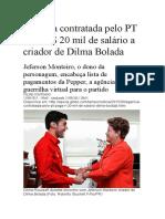 Agência contratada pelo PT paga Dilma Bolada