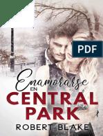 Enamorarse En Central Park - Robert Blake.pdf