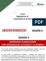SESION 4. DISEÑANDO PLANEACIONES Y RUBRICA