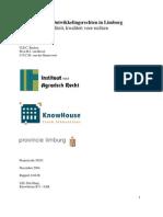 Verhandelbare Ontwikkelingsrechten in Limburg, Bruil 2004