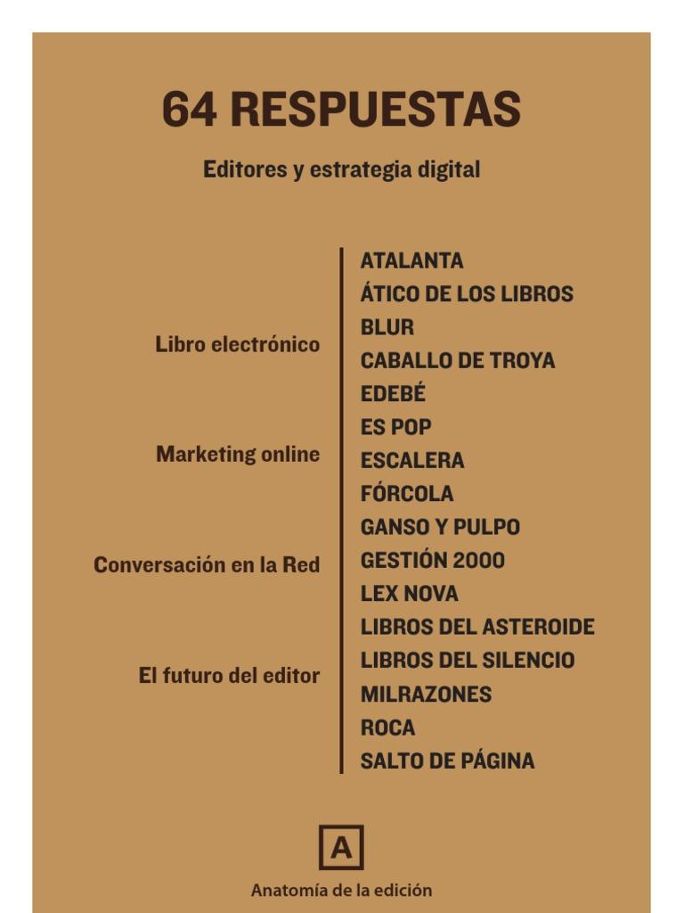 64 respuestas. Editores y estrategia digital