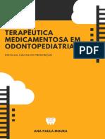 Terapeutica Medicamentosa Em Odontopediatria - Ana Paula Moura.pdf