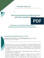 Piano di programmazione dell'offerta formativa per l'anno scolastico 2011/12
