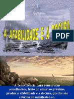 A Afabilidade e a Doçura (Benfeitor Espiritual Lázaro - 1861).pps