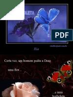 A Borboleta e a Flor (autoria desconhecida)