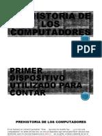 PREHISTORIA DE LOS COMPUTADORES.pptx