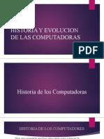 HISTORIA Y EVOLUCION DE LAS COMPUTADORAS.pptx