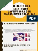 Cómo hacer una presentación cautivadora con diapositivas creativas.pptx