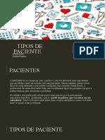 TIPOS DE PACIENTE