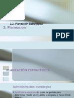 2.2.Planeación Estratégica