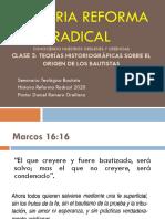 HISTORIA REFORMA RADICAL 2 - TEORÍAS HISTORIOGRÁFICAS SOBRE EL ORIGEN DE LOS BAUTISTAS