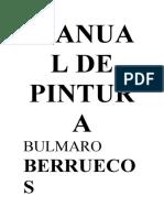 Berruecos Y Rosas Bulmaro - Manual De Pintura