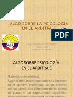 ALGO SOBRE LA PSICOLOGÍA EN EL ARBITRAJE