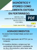El Diagnóstico y Monitoreo como herramienta exitosa en Fertiriego.