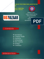 RECRUITMENT AND SELECTION PROCESS ADOPTED BY                               BIGBAZAAR