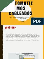 AUTOMATIZMOS CABLEADOS.pptx